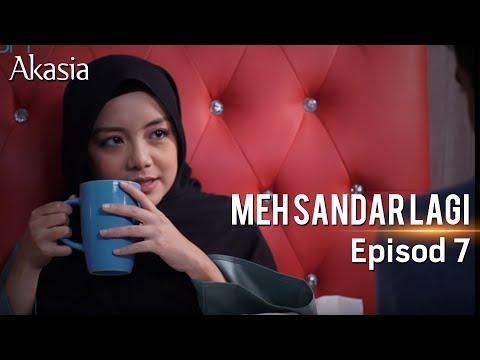 HIGHLIGHT: Episod 7 | Meh, Sandar Lagi
