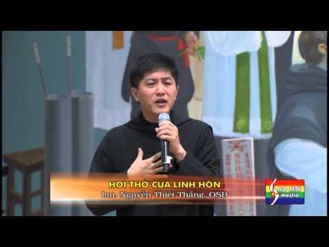 Sống Đạo - Linh mục Nguyễn Thiết Thắng - Hơi Thở Của Linh Hồn