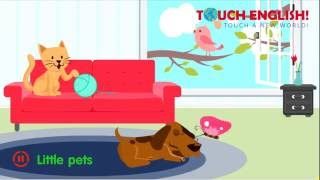 Touch English! Songs - Little Pets