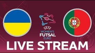 Ukraine vs. Portugal: UEFA Women's Futsal EURO LIVE!
