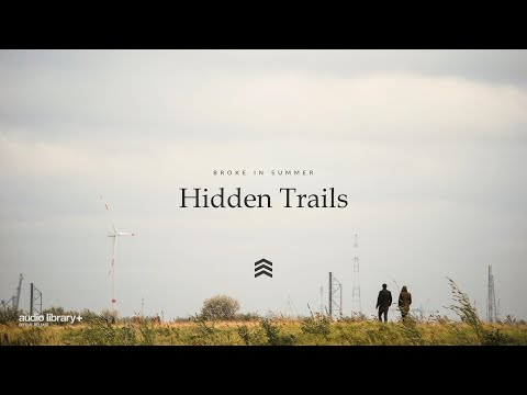 Hidden Trails - Broke In Summer [Audio Library Release]