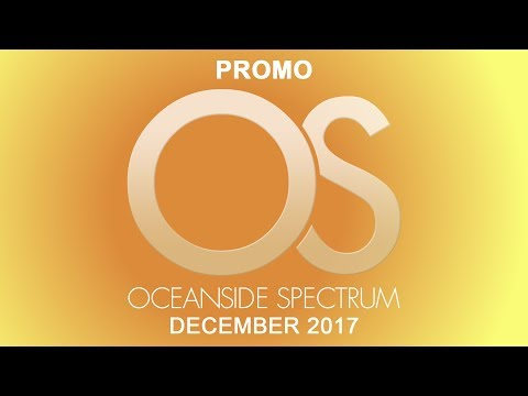 Promo - Oceanside Spectrum December 2017 Edition
