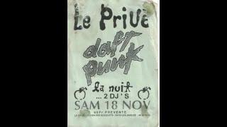 Daft Punk @ LE PRIVÉ (Avignon/FR) - 18/11/1995