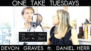 Dust to Dust (The Civil Wars) - cover by Devon Graves ft. Daniel Herr
