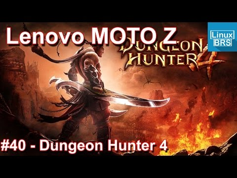 Gameplay Android - Dungeon Hunter 4 - Lenovo Moto Z