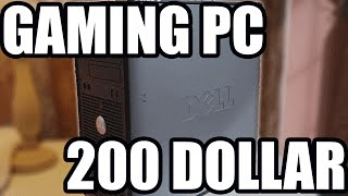 Best 200 Dollar Gaming PC - Real Life PC Build W/ Benchmarks 1080p Ultra Settings