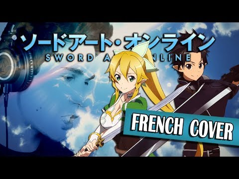 ▶️ [Male French Cover] Sword Art Online - Overfly (Ending 2)