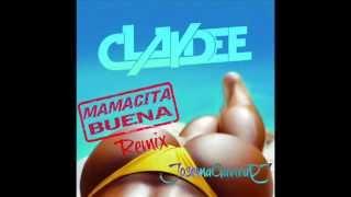 Claydee - Mamacita Buena Remix(JosemaGaviraDJ).wmv