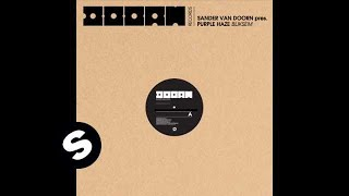 Sander Van Doorn Pres. Purple Haze - Bliksem (Original Mix)