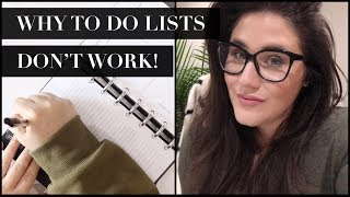 WHY TO DO LISTS DON'T WORK + WHAT TO TRY INSTEAD!