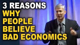 Yaron Brook: 3 Reasons Why People Believe Bad Economics