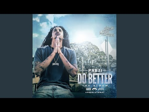 Do Better (Remix) (EXPLICIT)
