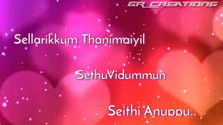 Tamil WhatsApp status lyrics || Ennai thedi kadhal endra vaarthai anupu song || GR Creations