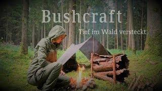 Rustikales Bushcraft tief in den Wäldern - Naturfilm - 5K Ultra HD - Vanessa Blank