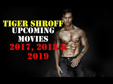 5 Upcoming Tiger Shroff  Movies in Next 3 Years 2017, 2018, 2019 Revealed
