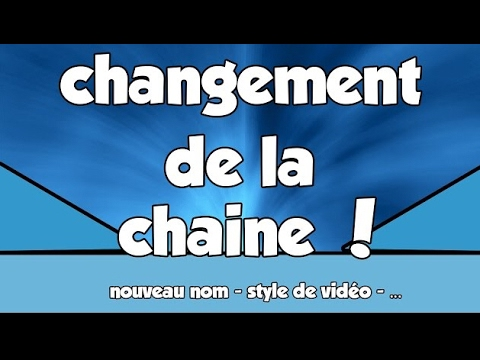 la chaine va changer nom de la chaine banni re style de video youtube
