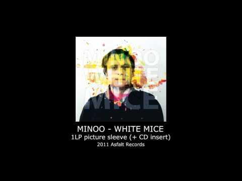 Minoo - White Mice - Album Snippets
