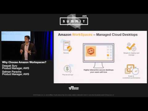 AWS Summit Series 2016 | Chicago - Amazon WorkSpaces and Amazon WorkSpaces Application Manager