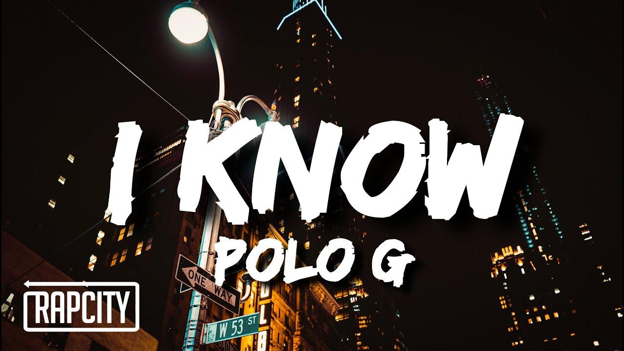 Polo G - I Know (Lyrics)