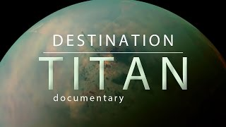 ᴴᴰ [Documentary] Destination: Titan