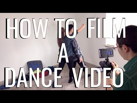 How To Film A Dance Video | 10 Easy Steps