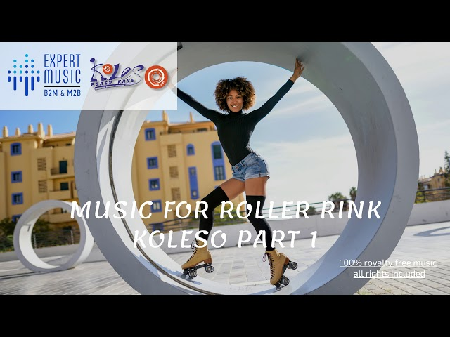 Music for roller rink - Koleso part 1