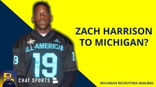Michigan Football Rumors: Zach Harrison's Recruitment | Michigan Recruiting Mailbag