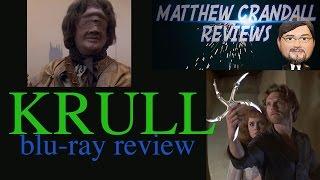 KRULL - blu-ray movie review - Matthew Crandall Reviews