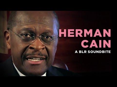 'Herman Cain' — A BLR Soundbite