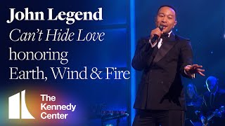 John Legend - Can't Hide Love (Earth, Wind & Fire Tribute) | 2019 Kennedy Center Honors