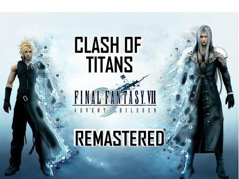 Final Fantasy 7 Clash of Titans AMV 2 ( Anime Music Video )