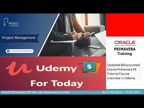 Udemy Coupons -Updated &Discounted Oracle Primavera P6 Tutorial Course overview