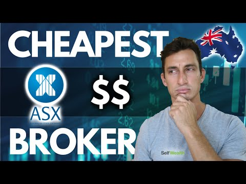 WHO IS THE CHEAPEST AUSSIE BROKER FOR ASX STOCKS IN 2020?