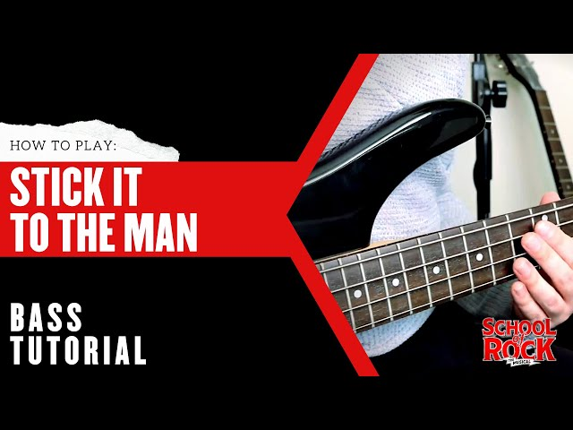Stick It to the Man: BASS Tutorial     School of Rock The Musical