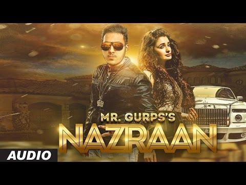 New Punjabi Songs 2016   Nazraan   Mr Gurps   Yuvika Chaudhary   V Grooves   Latest Punjabi Songs
