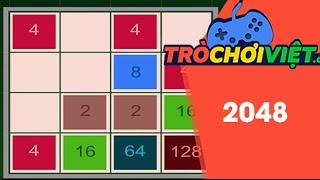 Game 2048 - Video hướng dẫn cách chơi game
