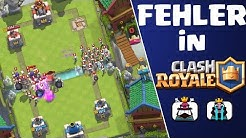 5 SCHLIMME FEHLER IN CLASH ROYALE!    Let's Play CR [Android iOS PC HD+]