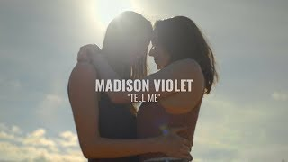 """Tell Me"" by Madison Violet (Official)"