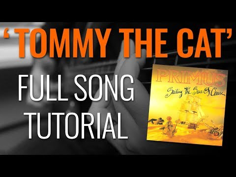 """How to play """"Tommy the Cat"""" by Primus"""