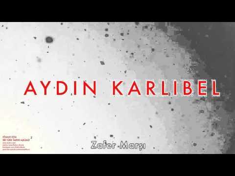 Aydın Karlıbel - Zafer Marşı [ Piyano İçin Bir Türk Tarihi Albümü © 2002 Kalan Müzik ]