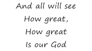 How Great Is Our God - Jesus Culture Music [lyrics]