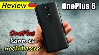 OnePlus 6 detaillierter Test   was ist es und was nicht...