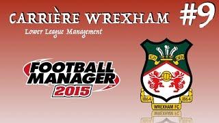 carrire wrexham 9 fm 2015 llm ca dmarre fort en league 2 1 2