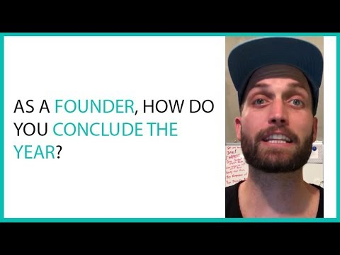 As A Founder, How Do You Conclude The Year?