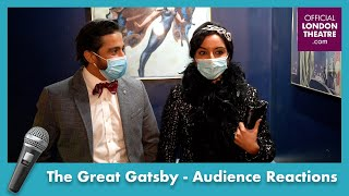 The Great Gatsby | Audience reactions on Covid safety regulations | #BackOnStage