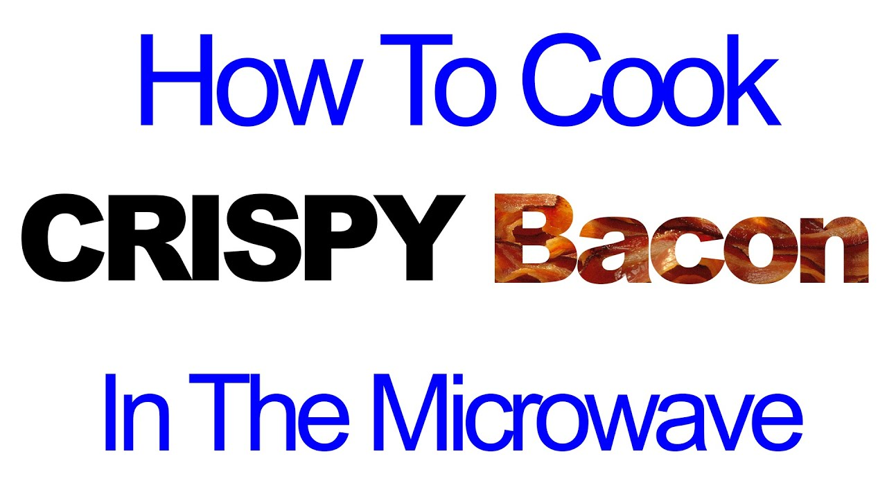 How To Cook Crispy Bacon In The Microwave!