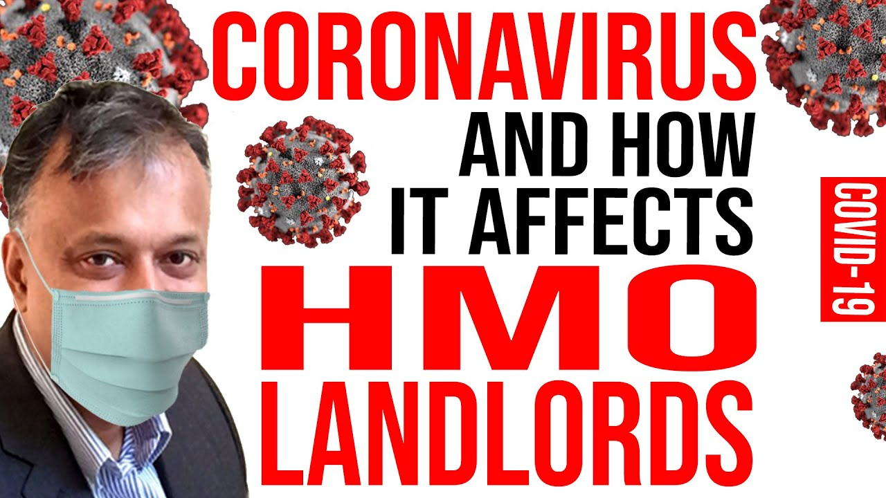 Coronavirus Property COVID-19 | How It Affects HMO Property Landlords, Property Investors Buy to let