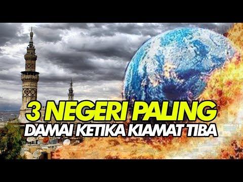 Inilah 3 Negeri Yang Dianjurkan Oleh Rasulullah SAW Untuk Dihuni Jelang Kiamat