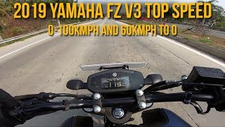 2019 Yamaha FZ V3 Top Speed , 0-100kmph and 60kmph to 0