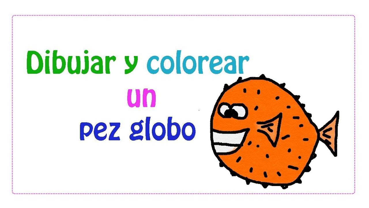 Dibujar y colorear un pez globo - YouTube
